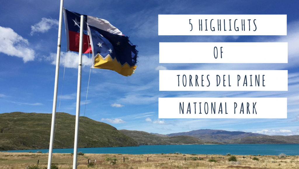 Highlights of Torres del Paine
